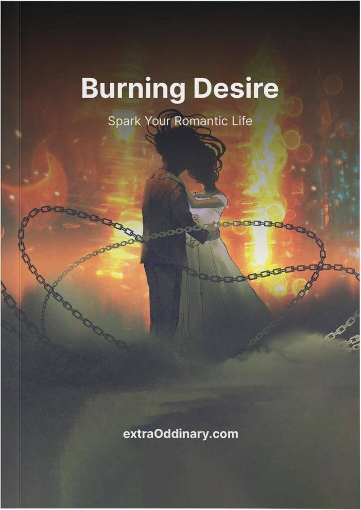 burning desire extraoddinary love spells